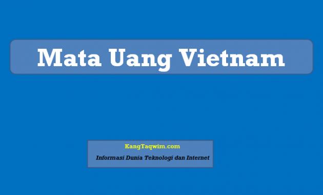 Mata Uang Vietnam