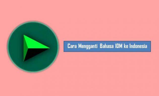 Cara Mengganti Bahasa IDM