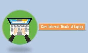 Cara Internet Gratis di Laptop
