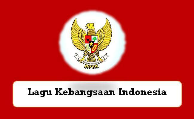 Lagu Kebangsaan Ri Indonesia Raya Karya Wr Soepratman