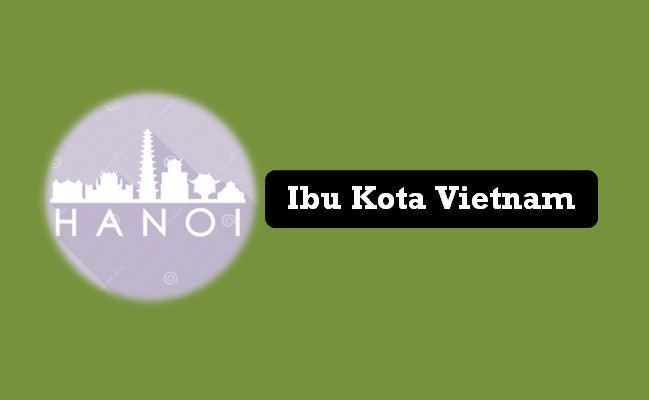 Ibu Kota Vietnam