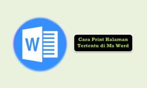 Cara Print Halaman Tertentu di Ms Word