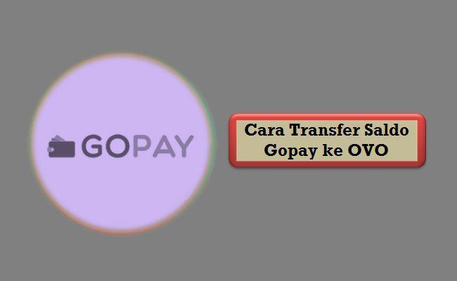 Cara Transfer Saldo Gopay ke OVO