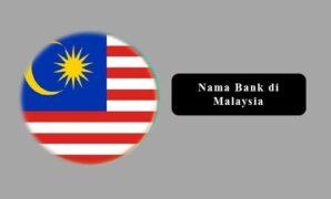 Nama Bank di Malaysia