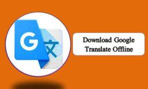 Download Google Translate Offline