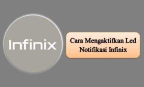 Cara Mengaktifkan Led Notifikasi Infinix